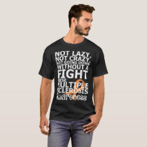 A Fight Raise Multiple Sclerosis Awareness Tshirt