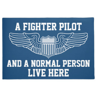 A Fighter Pilot and Normal Person Live Here Wings Doormat