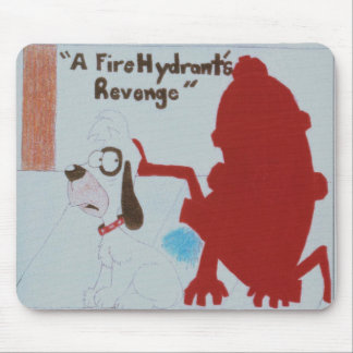 A Fire Hydrants' Revenge Mouse Pad