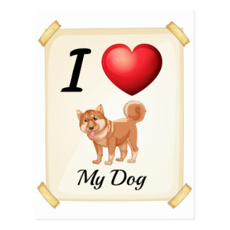 A flashcard showing the love of a dog postcard