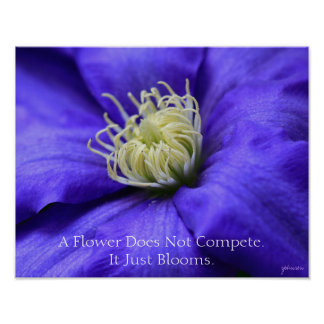 A Flower Does Not Compete Quote 14x11 Inspiration Poster