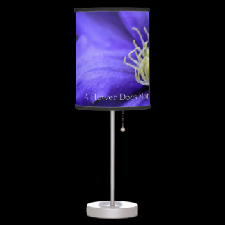 A Flower Does Not Compete Quote Desk Lamp