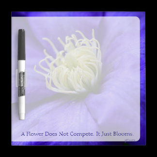 A Flower Does Not Compete Quote Dry-Erase Board