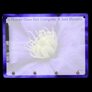 A Flower Does Not Compete Quote Dry Erase Board With Keychain Holder