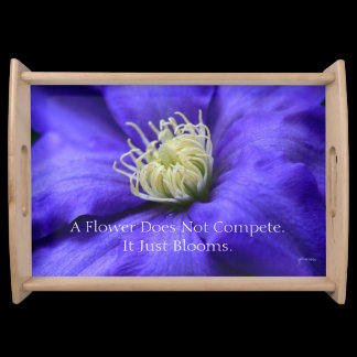 A Flower Does Not Compete Quote Serving Tray