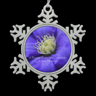 A Flower Does Not Compete Quote Snowflake Pewter Christmas Ornament