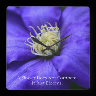 A Flower Does Not Compete Quote Square Wall Clock