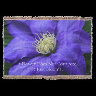 A Flower Does Not Compete Quote Throw Blanket