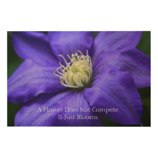 A Flower Does Not Compete Quote Wood Wall Decor