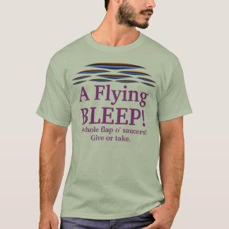 A Flying BLEEP! A whole flap o' saucers! T-Shirt