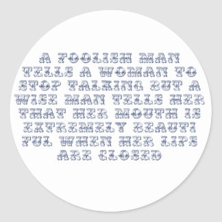 A foolish man tells a woman to stop talking, classic round sticker
