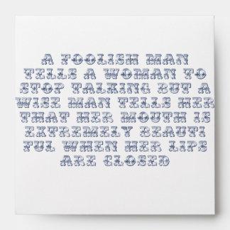 A foolish man tells a woman to stop talking, envelope