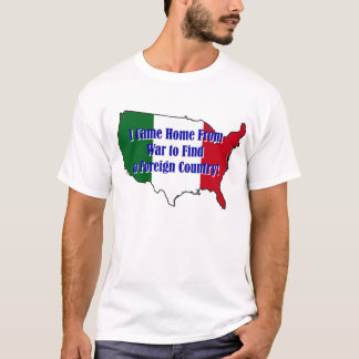 A FOREIGN COUNTRY? T-Shirt