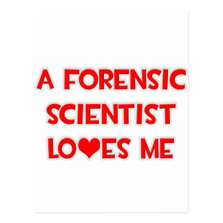 A Forensic Scientist Loves Me Postcard