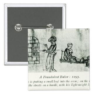 A Fraudulent Baker, 1293 Pinback Button