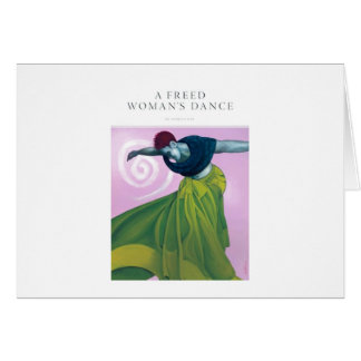 A Freed Woman's Dance Card