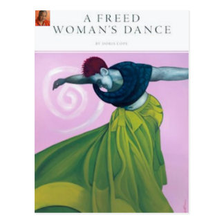 A Freed Womans Dance... Postcard