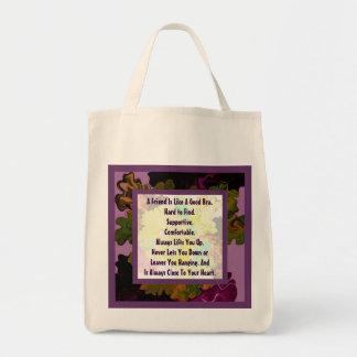 A friend is like a good bra tote bag