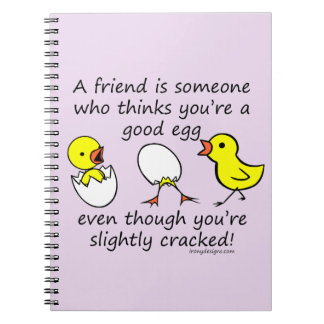 A Friend is Someone Funny BFF Saying Notebook