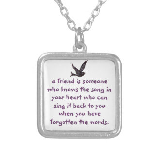A friend is someone who knows Necklace