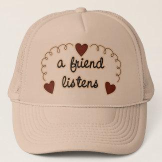 A Friend Listens Trucker Hat