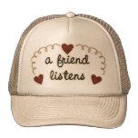 A Friend Listens Trucker Hats