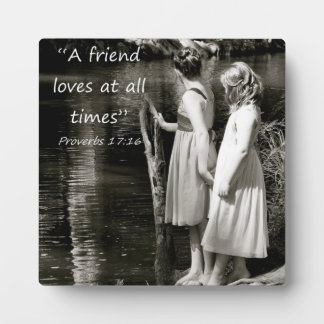 """""""A Friend Loves at all Times"""" Friend Gift Display Plaques"""