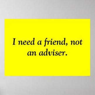 A friend, not an adviser poster