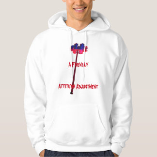 A Friendly Attitude Adjustment Hoodie pullover