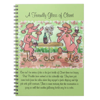 A Friendly Glass of Claret Notebook