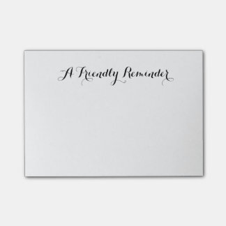 A Friendly Reminder Customizable Note
