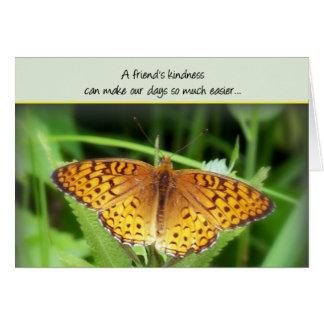 A friend's kindness... card