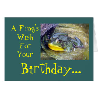 A Frog'sWishForYour Birthday... Card