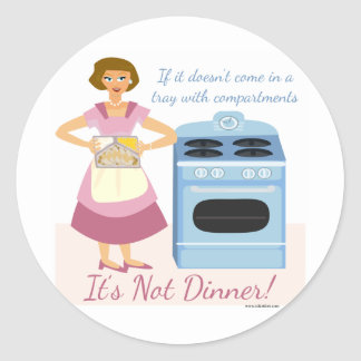 A Frozen Dinner Means Supper Classic Round Sticker