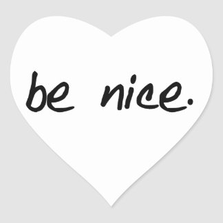 "A full selection of ""be nice."" products. heart sticker"