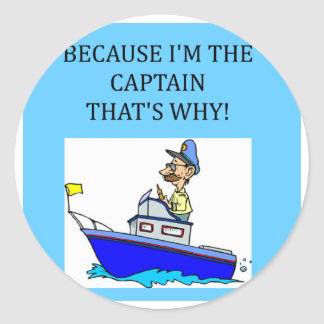 a funny boating captain joke round stickers