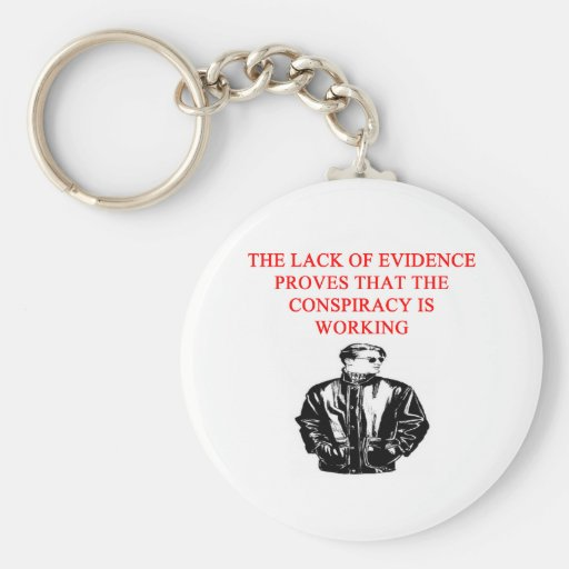 a funny conspiracy theory new afe joke key chain