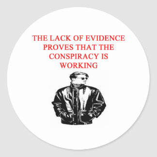 a funny conspiracy theory new afe joke round stickers
