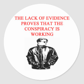 a funny conspiracy theory new afe joke round sticker