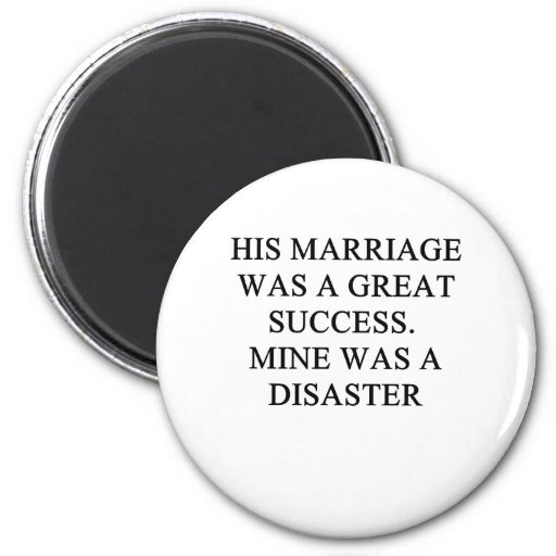 a funny divorce idea for you! 2 inch round magnet