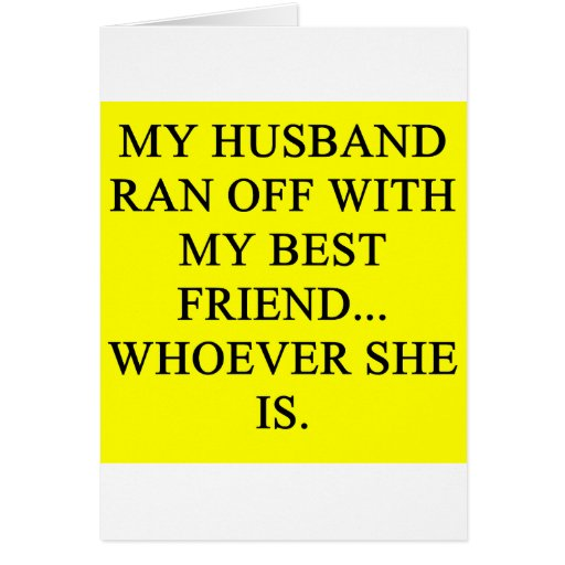 a funny divorce idea for you! greeting card