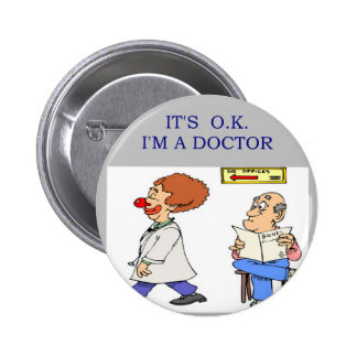a funny doctor joke pinback button