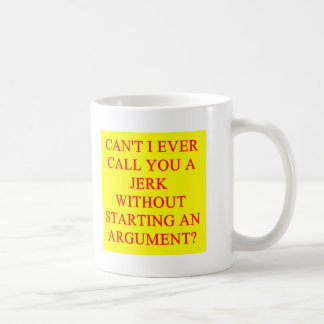 a funny insult for jerks coffee mug