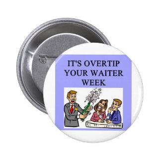a funny waiter joke button