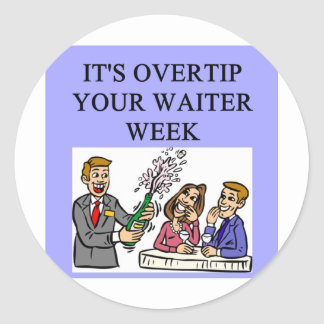 a funny waiter joke round sticker
