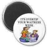 a funny waitress joke 2 inch round magnet