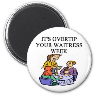 a funny waitress joke fridge magnet