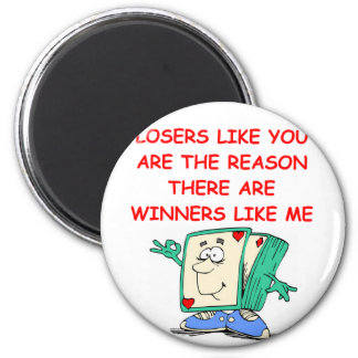 a funny winners and losers joke 2 inch round magnet