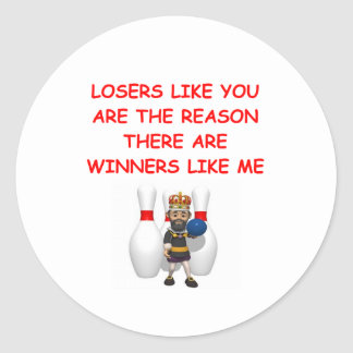 a funny winners and losers joke classic round sticker