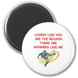a funny winners and losers joke refrigerator magnets